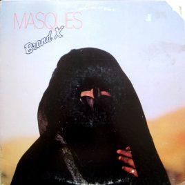 Brand X – Masques