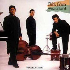 Chick Corea Akoustic Band – Chick Corea Akoustic Band