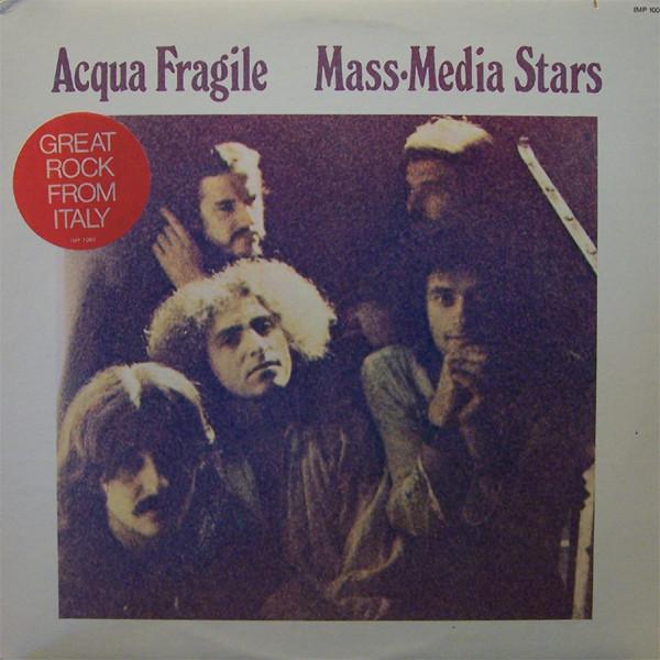 Acqua Fragile – Mass Media Stars