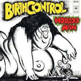 Birth Control–Hoodoo Man