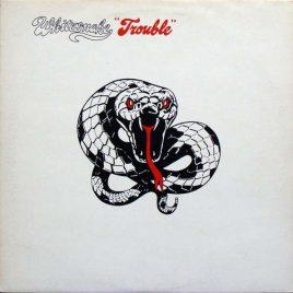 Whitesnake– Trouble