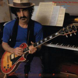 Zappa Frank – Shut Up 'N Play Yer Guitar